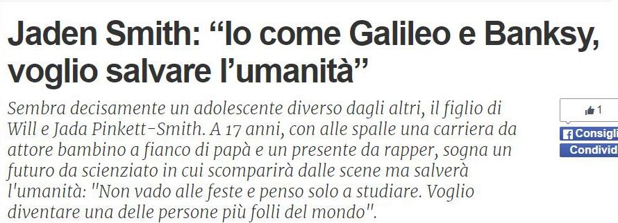 Jaden Smith come Galileo («fanpage.it» 21 ottobre 2015)