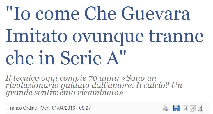 Arrigo Sacchi come Che Guevara («IlGiornale.it», 1 aprile 2016)